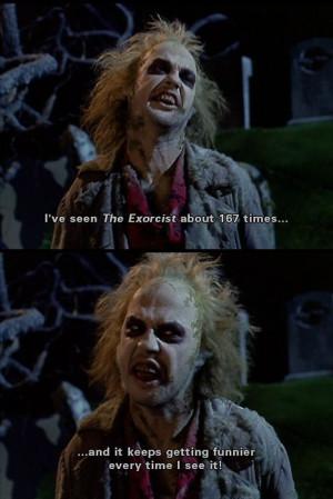 Beetlejuice Loves Comedies Like The Exorcist