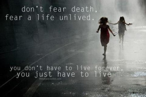 Don't fear death quote
