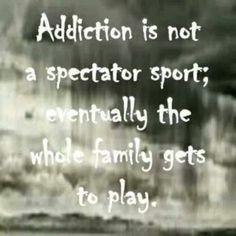 Addiction Hurts Quotes Addiction hurts us all!
