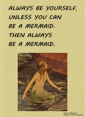 Be A Mermaid-Vintage Mermaid Illustration, Inspirational Quote, Wall ...