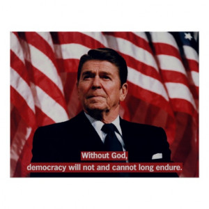 Ronald Reagan God Quote Poster