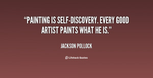 quote-Jackson-Pollock-painting-is-self-discovery-every-good-artist ...