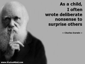 ... nonsense to surprise others - Charles Darwin Quotes - StatusMind.com