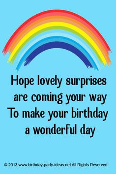 ... birthday a wonderful day #cute #birthday #sayings #quotes #messages #