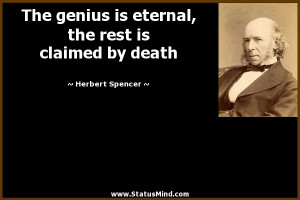... the rest is claimed by death - Herbert Spencer Quotes - StatusMind.com