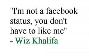 Wiz khalifa best quotes ever said