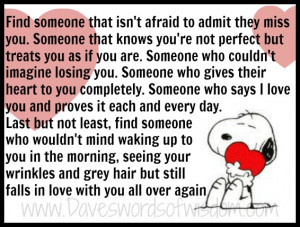 find someone that isn t afraid to admit they miss you someone that ...
