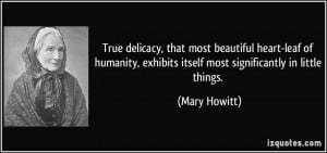 True delicacy, that most beautiful heart-leaf of humanity, exhibits ...