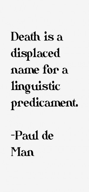 Paul de Man Quotes & Sayings