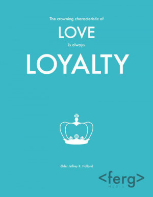 Loyalty | 9 LDS general conference quotes | Deseret News