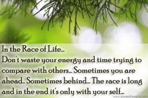 Life Quotes-Thoughts-Life Race-Best Quotes-Nice Quotes-Great Quotes