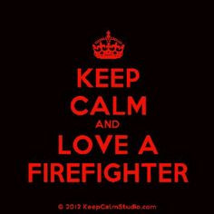 firefighter wife quotes | Firefighters Wife / .Love A Firefighter More