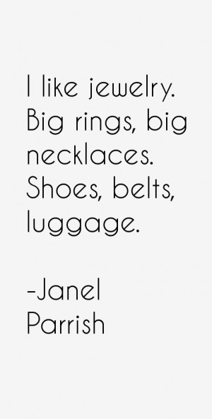 Janel Parrish Quotes amp Sayings