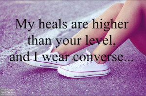 converse, funny, heels, insult, level, quote, true, white converse