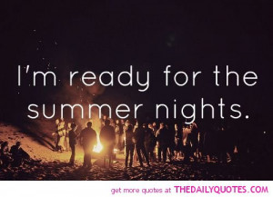 Summer Nights Sayings Motivational love life quotes