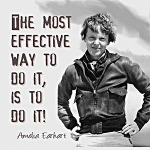La seule et vraiemanière de faire les choses c'est de les faire.