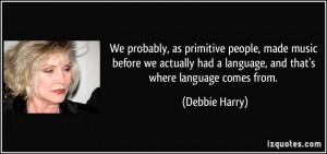 More Debbie Harry Quotes