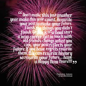 Quotes Picture: don't make this just another year make this year count ...