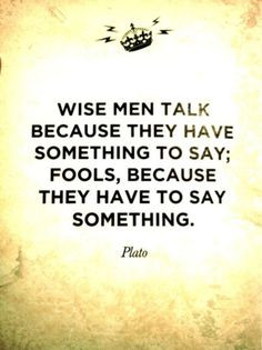 Think before you speak #inspiration #Plato #quote More