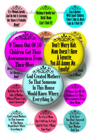 Mom, Mother, Funny Sarcastic Sayings, 1 Inch Circles, Bottle Cap ...