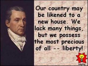 President James Monroe quote on liberty.