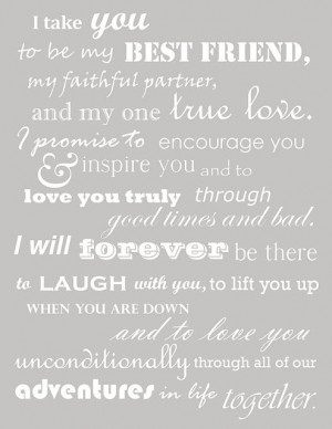 To Be My Best Friend, My Faithful Partner And My One True Love: Quote ...