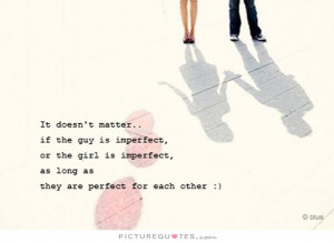 Girl Quotes True Love Quotes Imperfection Quotes Not Perfect Quotes ...