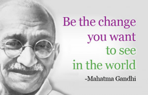 Gandhi quotes – My favorite one's