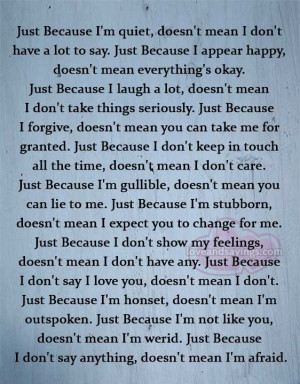 Just Because I don't say I love you