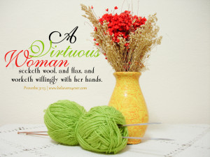 Quotes on Virtuous Woman http://pic2fly.com/Quotes+on+Virtuous+Woman ...