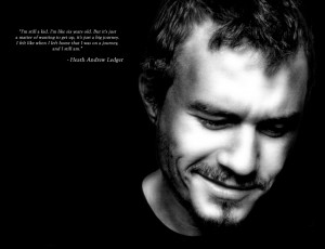 Heath ledger...