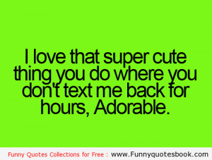 you know you yes you you are super duper adorable and i really really ...