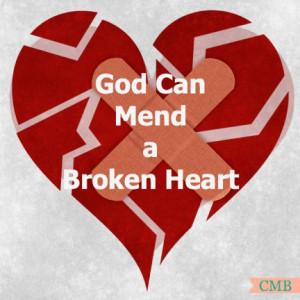 God Can Mend a Broken Heart