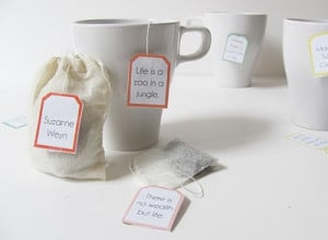 ... tea bag tags with quotes. These would be perfect for gifting teas to a