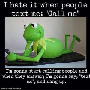 Text Says Call Me | Funny Pictures and Quotes