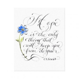 Inspirational CS Lewis Hope quote Stretched Canvas Prints