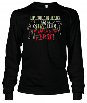 Displaying 16> Images For - Funny Zombie Quotes Shirts...