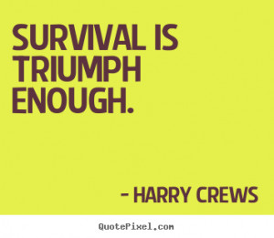 Inspirational Quotes About Survival