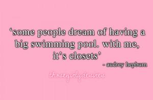 audrey, closet, dream, hepburn, pink, quote, text, those girly desires