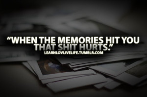 memories quotes | quotes # hurt quotes # life quotes # moving on ...