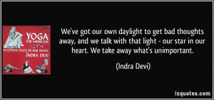 More Indra Devi Quotes