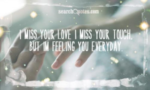 Funny Miss You Quotes For Him I miss your love i miss your