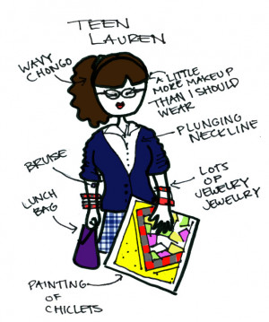 Teen Lauren... wore too much makeup... Eh, it was a phase