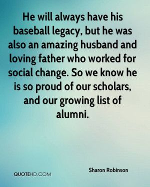 always have his baseball legacy, but he was also an amazing husband ...