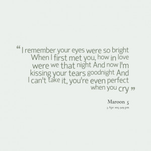 Quotes Picture: i remember your eyes were so bright when i first met ...