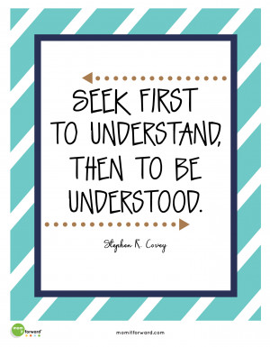 Family First Quotes Seek first to understand quote