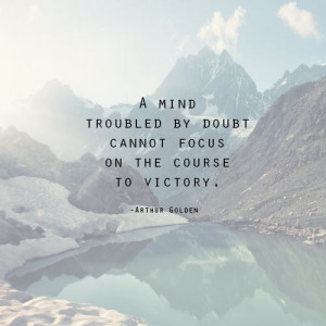 ... Quotes About Doubt, Mindfulness Trouble, Career Quotes, Doubt Quotes