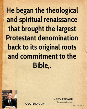He began the theological and spiritual renaissance that brought the ...