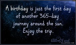 birthday-quotes-sayings-positive-happy-day-enjoy.jpg