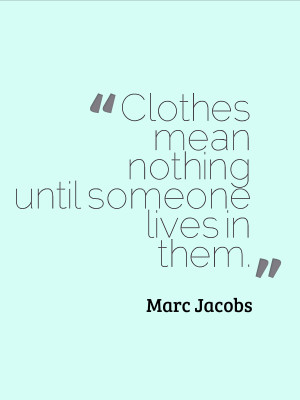 ... Fashion Quote | style quote | fashion designer | fashion icon | style